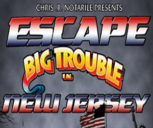 ESCAPE BIG TROUBLE IN NEW JERSEY